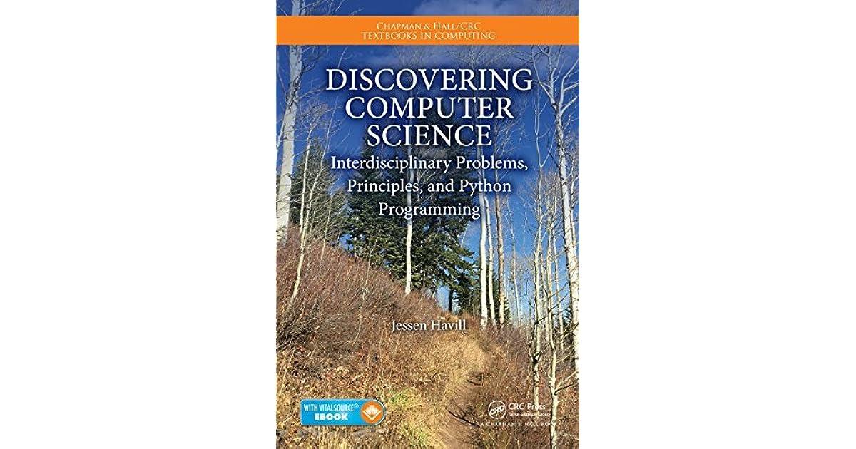 Discovering Computer Science: Interdisciplinary Problems, Principles