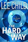 The Hard Way (Jack Reacher, #10)