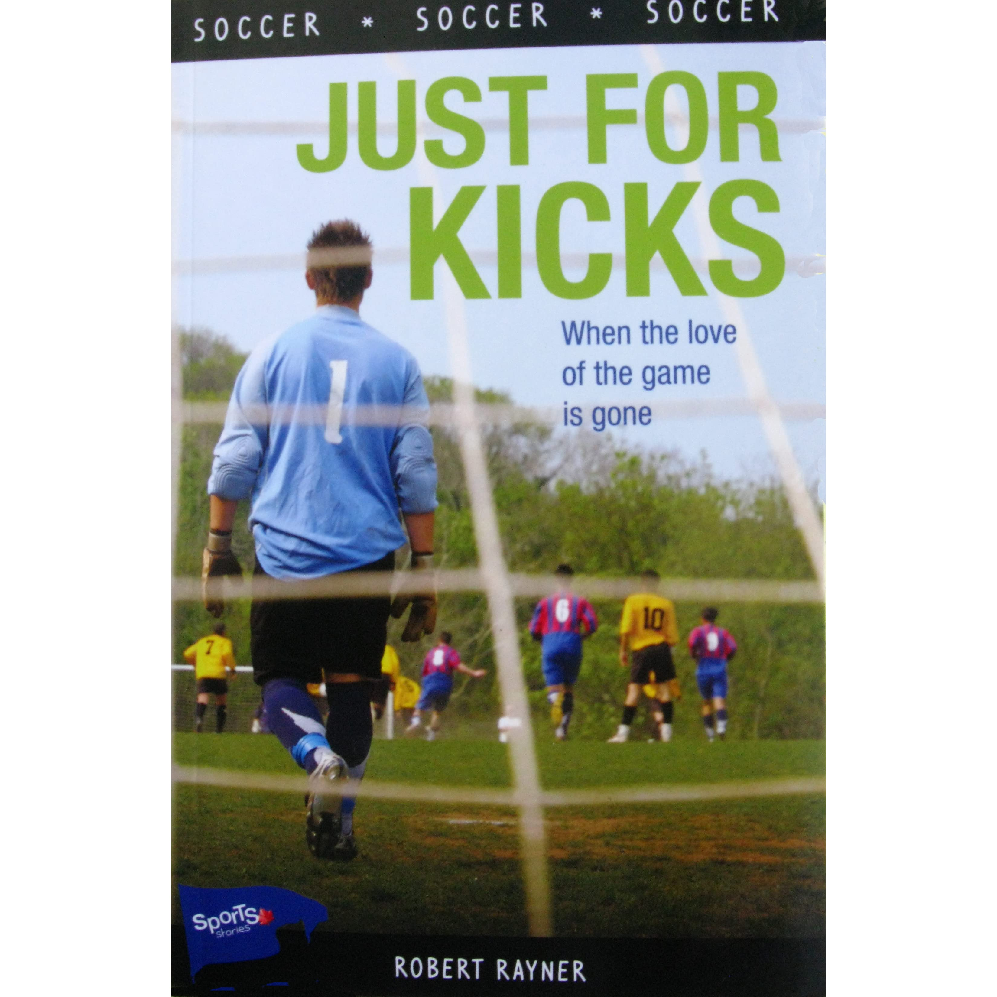 Just for Kicks by Robert Rayner