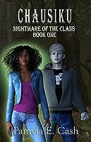 Nightmare of the Clans (Chausiku #1)