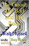 The Good, The Bad and The Body (Body Movers; The Wesley Tales #2)