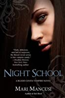 Night School (A Blood Coven Vampire Novel)