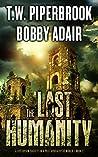 The Last Humanity (The Last Survivors #3)