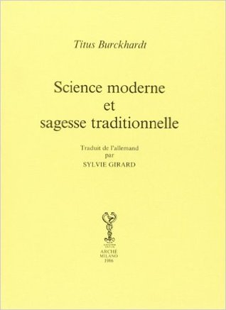 Science moderne et Sagesse traditionnelle