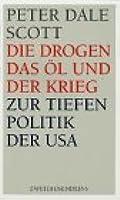 Die Drogen, das Öl und der Krieg: zur Tiefenpolitik der USA