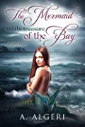 The Mermaid and the Treasure of the Bay