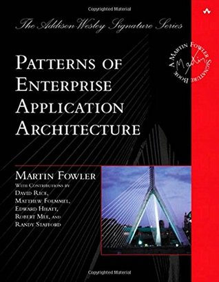Patterns of Enterprise Application Architecture by Martin Fowler