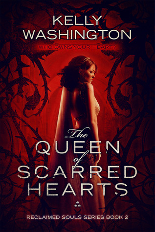 The Queen of Scarred Hearts (Reclaimed Souls, #2)