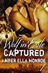 Captured (Wolf in Exile Part I)