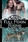 Full Moon Rising:...