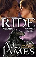 Ride: The Bet (Puca Mates #2)