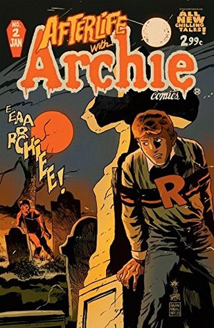 Afterlife With Archie #2 by Roberto Aguirre-Sacasa