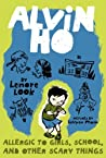 Allergic to Girls, School, and Other Scary Things by Lenore Look