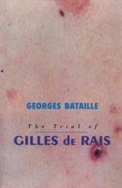 The Trial of Gilles de Rais by Georges Bataille