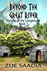 Beyond the Great River (People of the Longhouse #1)
