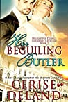 Her Beguiling Butler (Delightful Doings in Dudley Crescent, #1)
