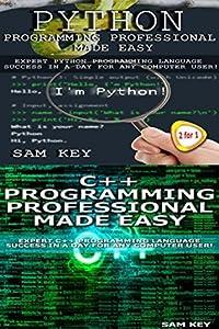 Programming #54:Python Programming Professional Made Easy & C++ Programming Professional Made Easy