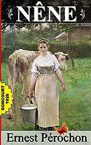 NÊNE - Prix Goncourt 1920