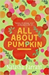 All About Pumpkin (The Diaries of Bluebell Gadsby, #3)