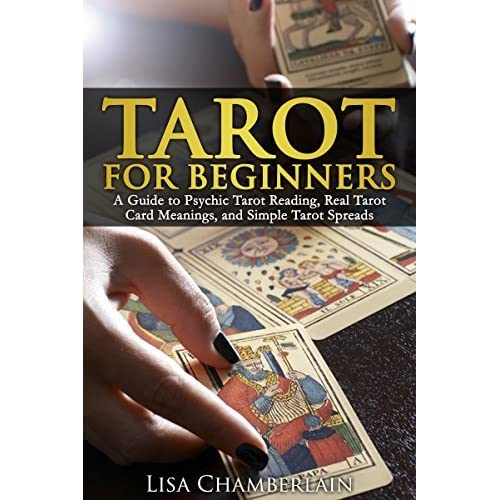 Tarot for Beginners: A Guide to Psychic Tarot Reading, Real Tarot