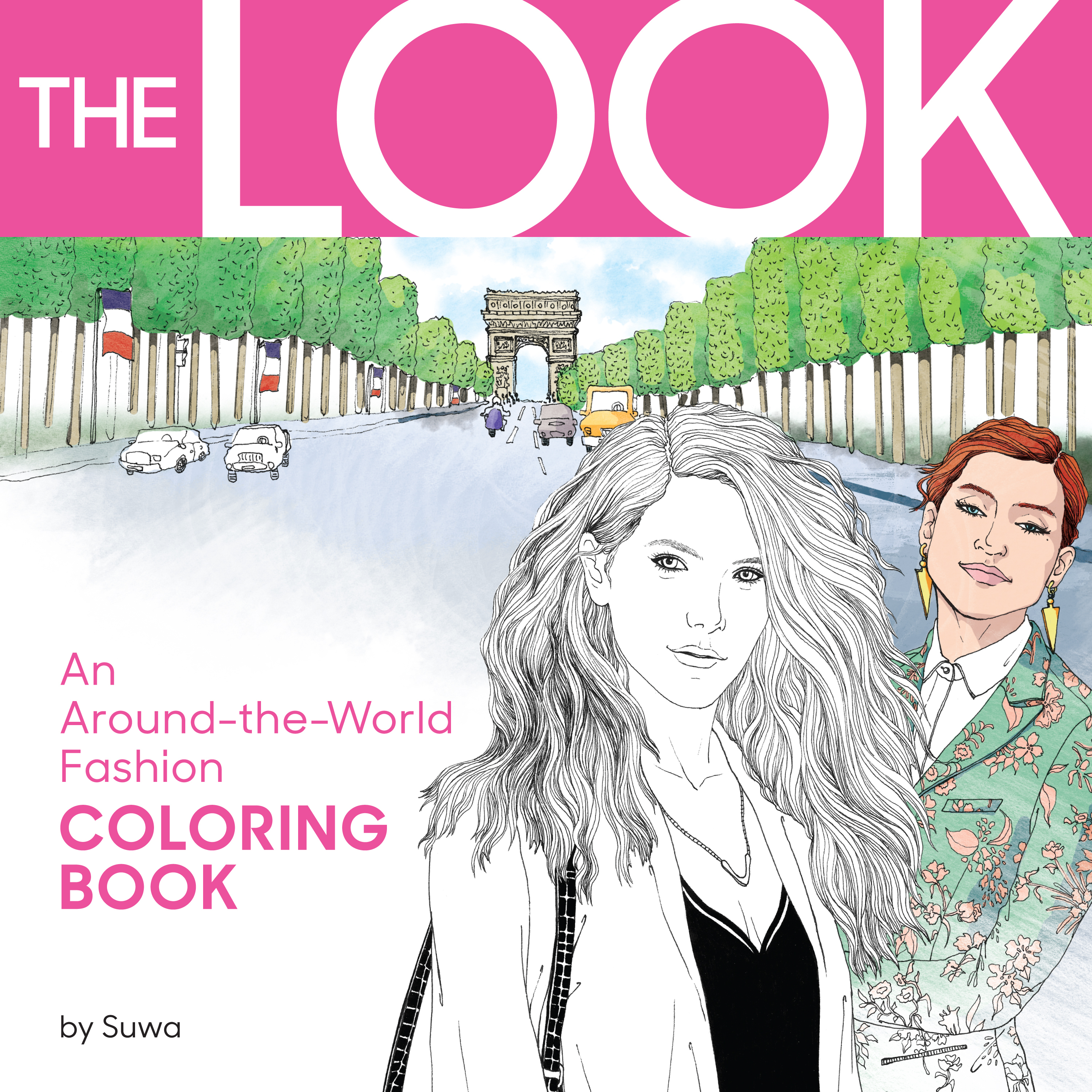 The Look: An Around-the-World Fashion Coloring Book by Suwa