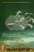 Pound Foolish (Windy City Neighbors Book 4)