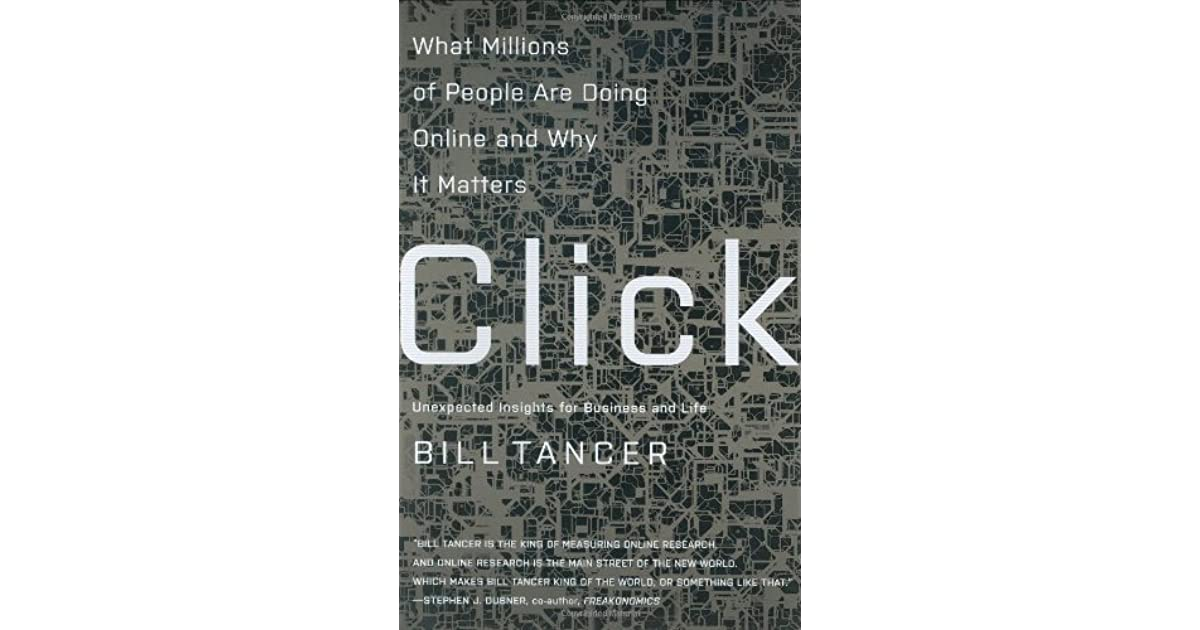 Click what millions of people do online and why it matters by bill click what millions of people do online and why it matters by bill tancer fandeluxe Image collections