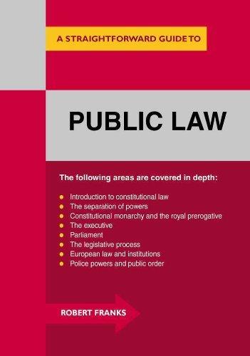 Public Law: A Straightforward Guide  by  Robert  Franks