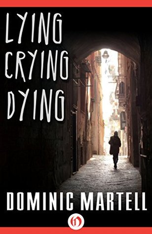 Lying Crying Dying (Pascual Book 1)
