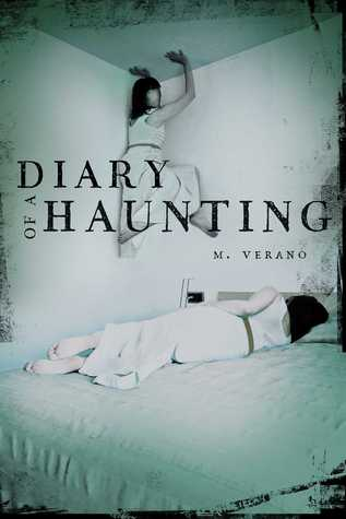 Diary of a Haunting by M. Verano