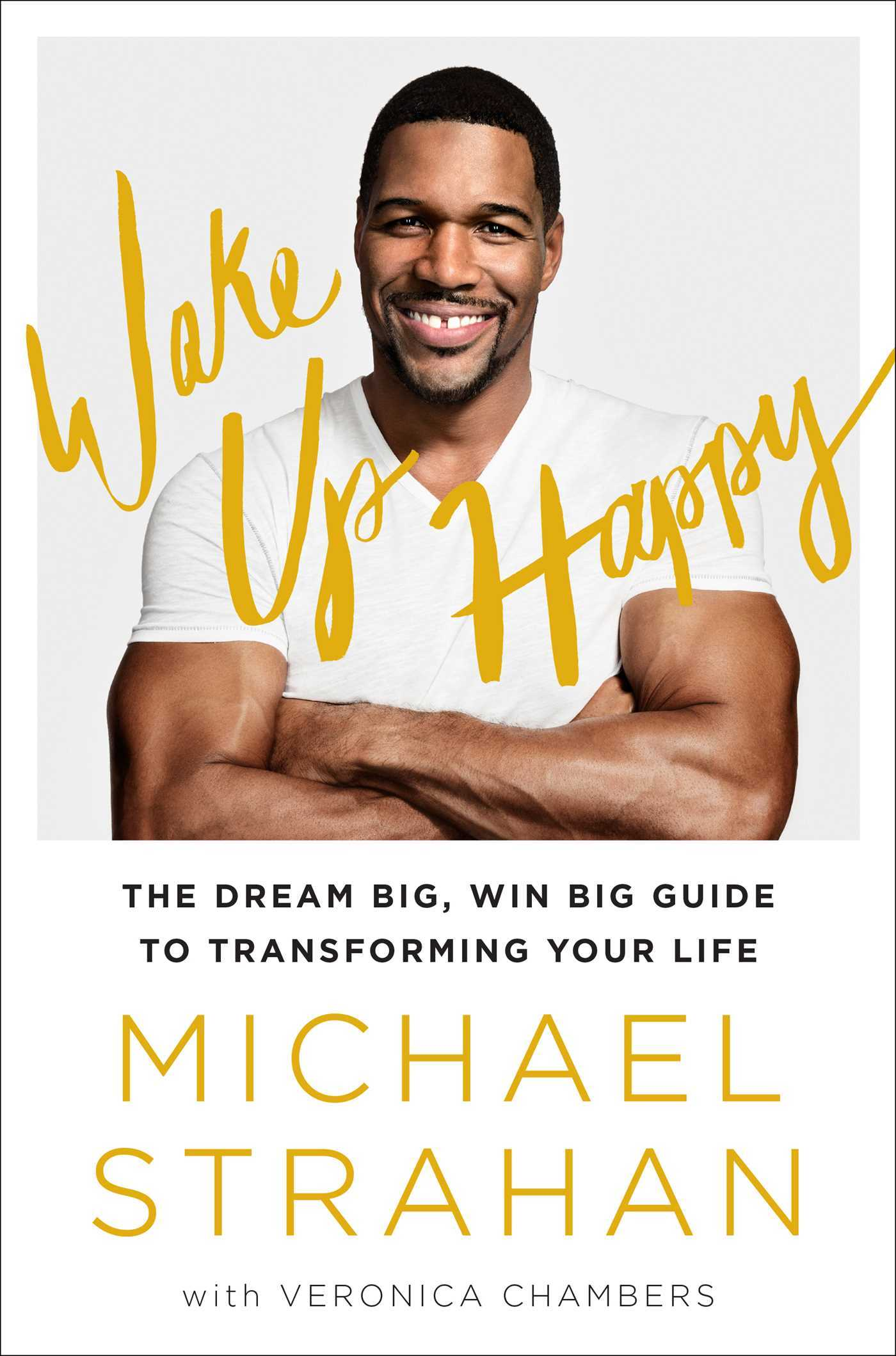Wake-up-happy-the-dream-big-win-big-guide-to-transforming-your-life
