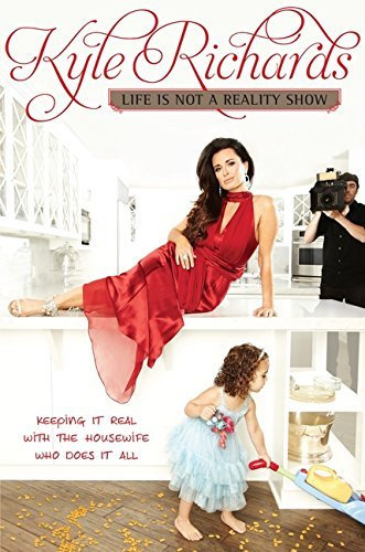 Life Is Not a Reality Show Keeping It Real with the Housewife Who Does It All