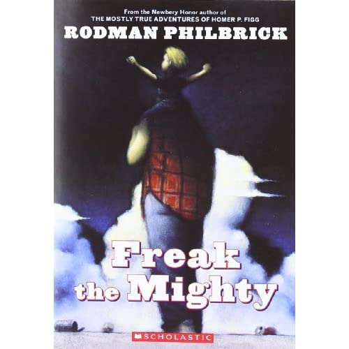a review of rodman philbricks story freak the mighty The paperback of the freak the mighty by rodman an intriguing and unusual story-- kirkus reviews, starred review freak the might by rodman philbrick.