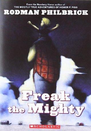 Freak the Mighty (Freak The Mighty, #1)