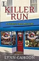 Killer Run (Tourist Trap Mystery, #5)