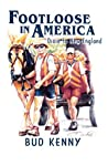 Footloose In America : Dixie To New England
