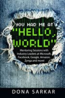 You Had Me at 'Hello, World'