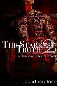 The Starkest Truth (Breaking Insanity, #2)
