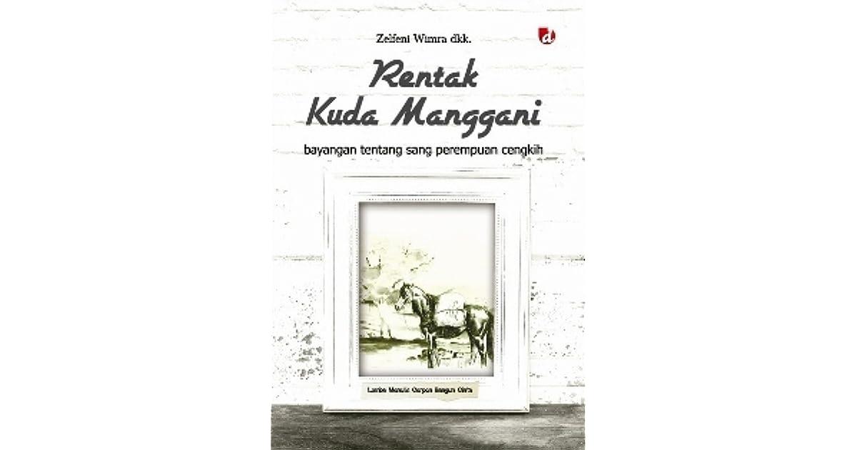 Rentak Kuda Manggani By Zelfeni Wimra