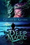 Deep Magic (Deep Magic #1)