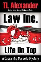 Law Inc. Life on Top (Cassandra Marcella)