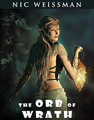 The Orb of Wrath (The Merchant's Destiny Book 1)