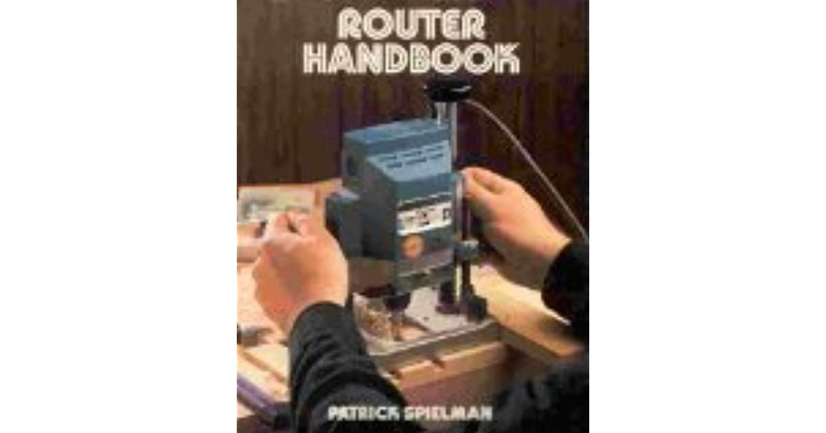 Patrick spielman download ebook router handbook