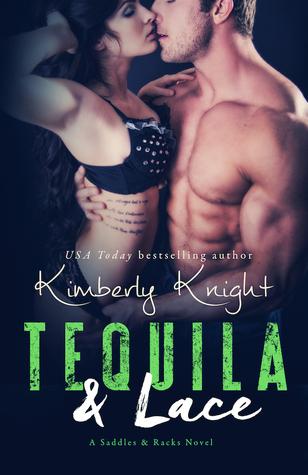 Tequila & Lace (Saddles & Racks, #2)
