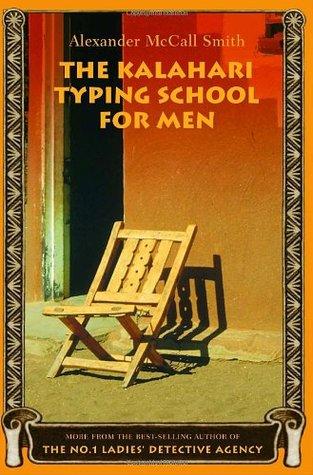 The Kalahari Typing School for Men (No. 1 Ladies' Detective Agency, #4)