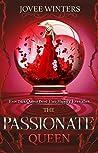 The Passionate Queen (The Dark Queens, #2)