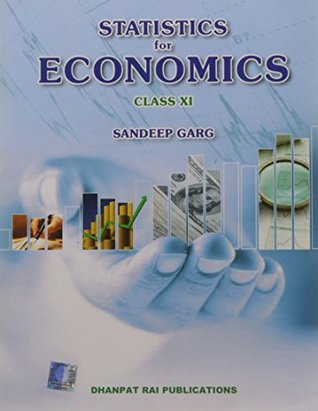 STATISTICS FOR ECONOMICS FOR CLASS-XI    SANDEEP GARG by