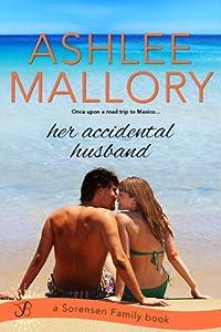 Her Accidental Husband (The Sorensen Family, #2)