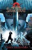 De ring van water (De jonge samoerai #5)