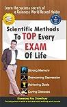 Scientific Methods to Top Every Exam of Life
